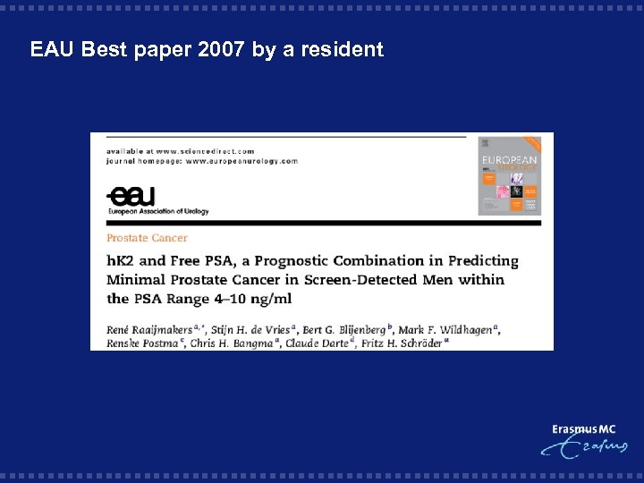 EAU Best paper 2007 by a resident