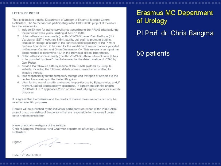 Erasmus MC Department of Urology PI Prof. dr. Chris Bangma 50 patients