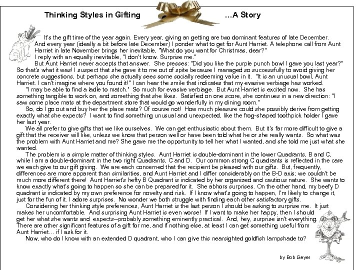 Thinking Styles in Gifting …A Story It's the gift time of the year again.