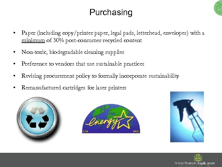 Purchasing • Paper (including copy/printer paper, legal pads, letterhead, envelopes) with a minimum of