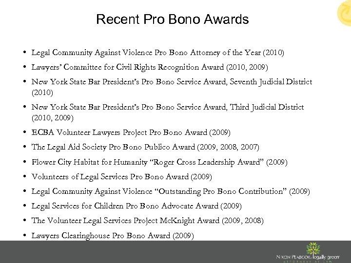 Recent Pro Bono Awards • Legal Community Against Violence Pro Bono Attorney of the