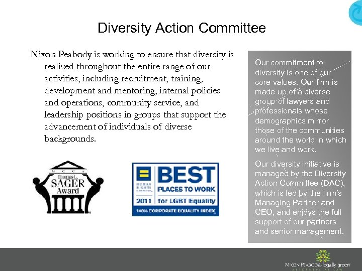 Diversity Action Committee Nixon Peabody is working to ensure that diversity is realized throughout