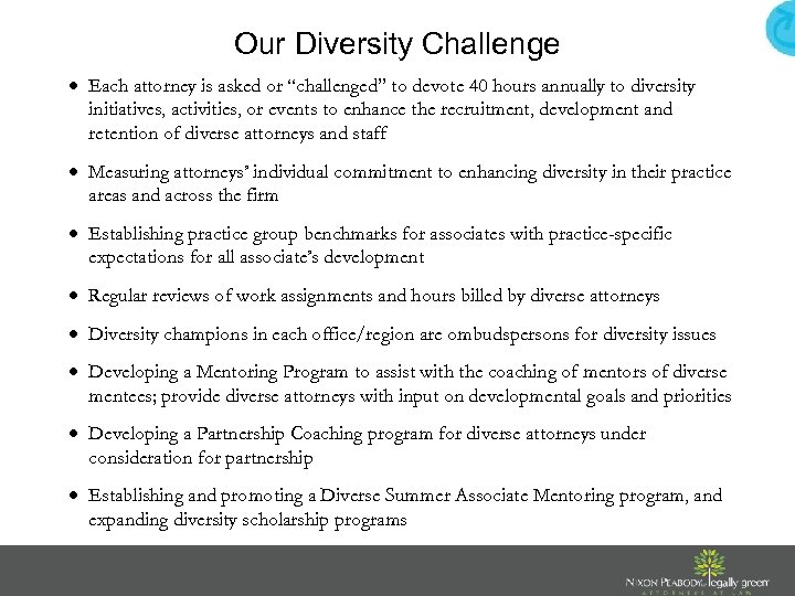 """Our Diversity Challenge Each attorney is asked or """"challenged"""" to devote 40 hours annually"""