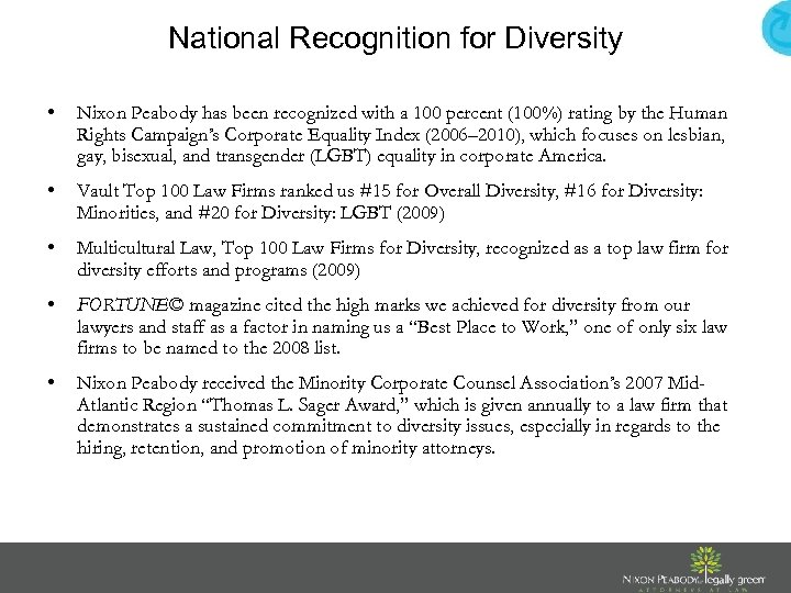 National Recognition for Diversity • Nixon Peabody has been recognized with a 100 percent