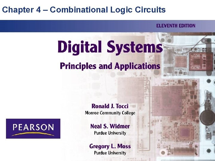 Chapter 4 – Combinational Logic Circuits