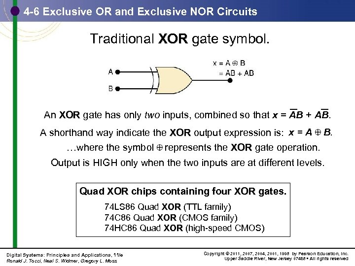 4 -6 Exclusive OR and Exclusive NOR Circuits Traditional XOR gate symbol. An XOR