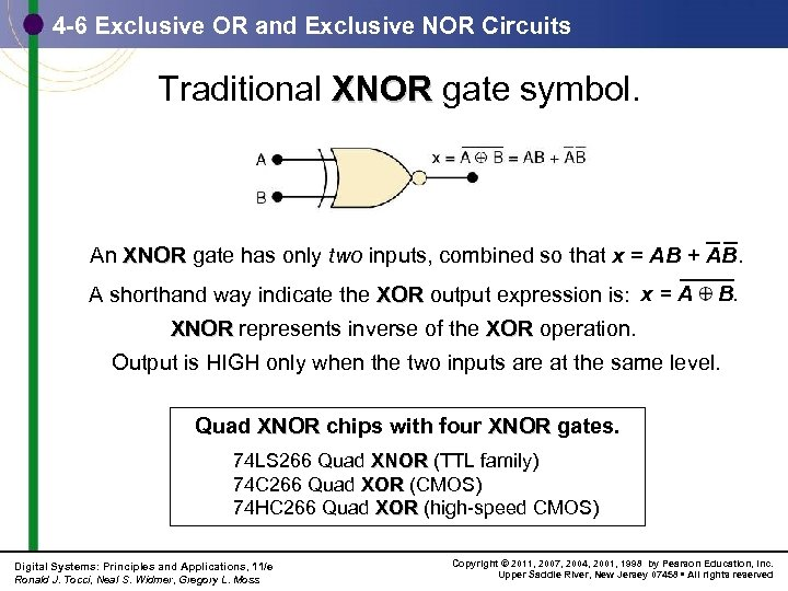 4 -6 Exclusive OR and Exclusive NOR Circuits Traditional XNOR gate symbol. An XNOR