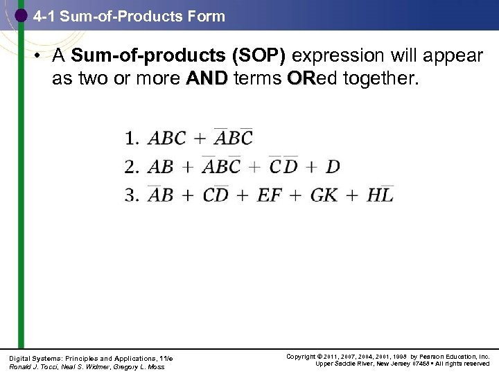 4 -1 Sum-of-Products Form • A Sum-of-products (SOP) expression will appear as two or