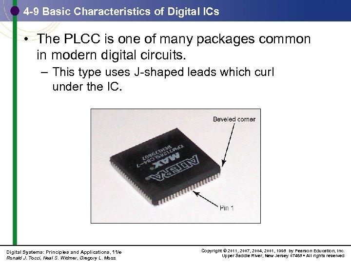 4 -9 Basic Characteristics of Digital ICs • The PLCC is one of many