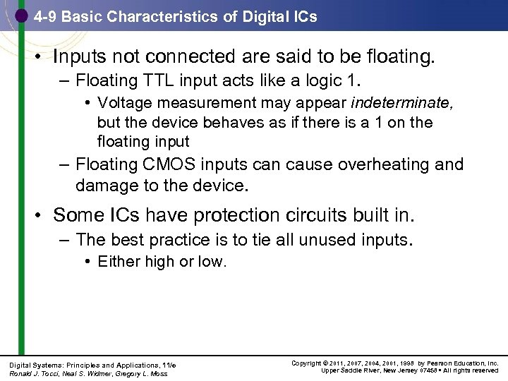 4 -9 Basic Characteristics of Digital ICs • Inputs not connected are said to