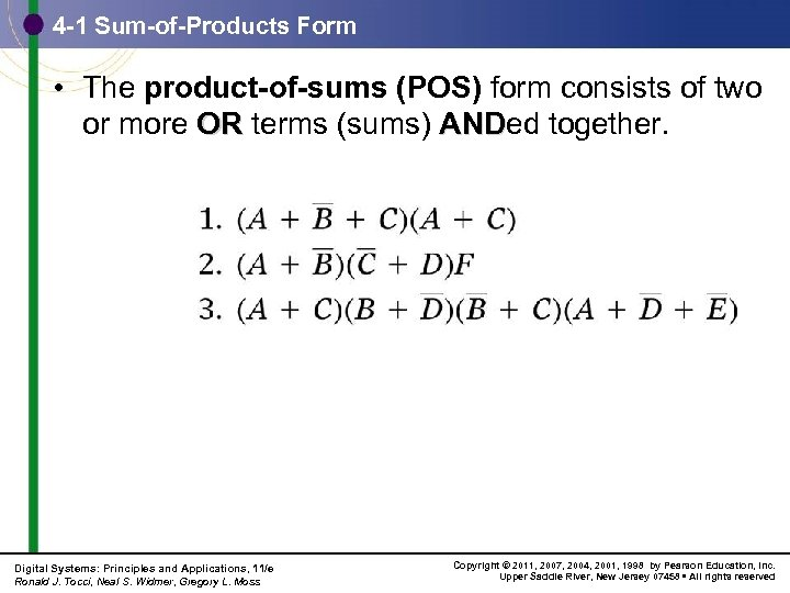 4 -1 Sum-of-Products Form • The product-of-sums (POS) form consists of two or more