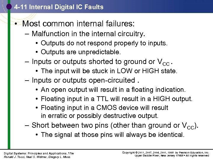 4 -11 Internal Digital IC Faults • Most common internal failures: – Malfunction in