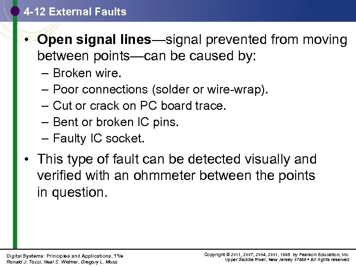 4 -12 External Faults • Open signal lines—signal prevented from moving between points—can be