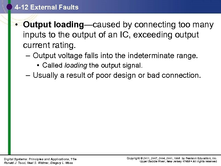 4 -12 External Faults • Output loading—caused by connecting too many inputs to the