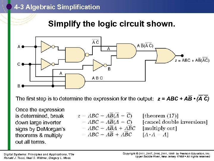 4 -3 Algebraic Simplification Simplify the logic circuit shown. The first step is to