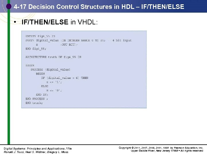 4 -17 Decision Control Structures in HDL – IF/THEN/ELSE • IF/THEN/ELSE in VHDL: Digital