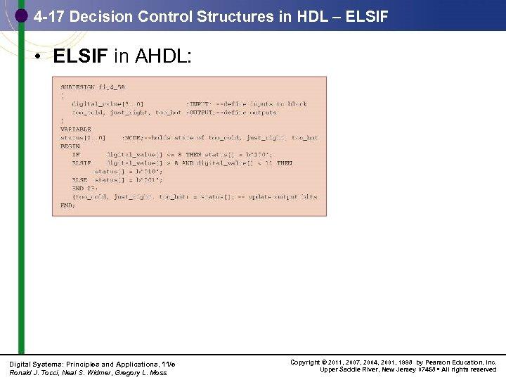 4 -17 Decision Control Structures in HDL – ELSIF • ELSIF in AHDL: Digital