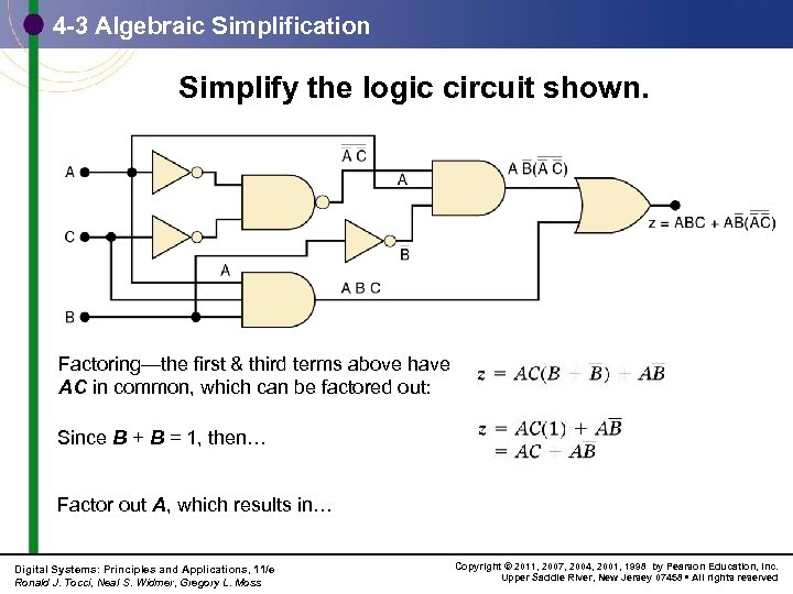 4 -3 Algebraic Simplification Simplify the logic circuit shown. Factoring—the first & third terms