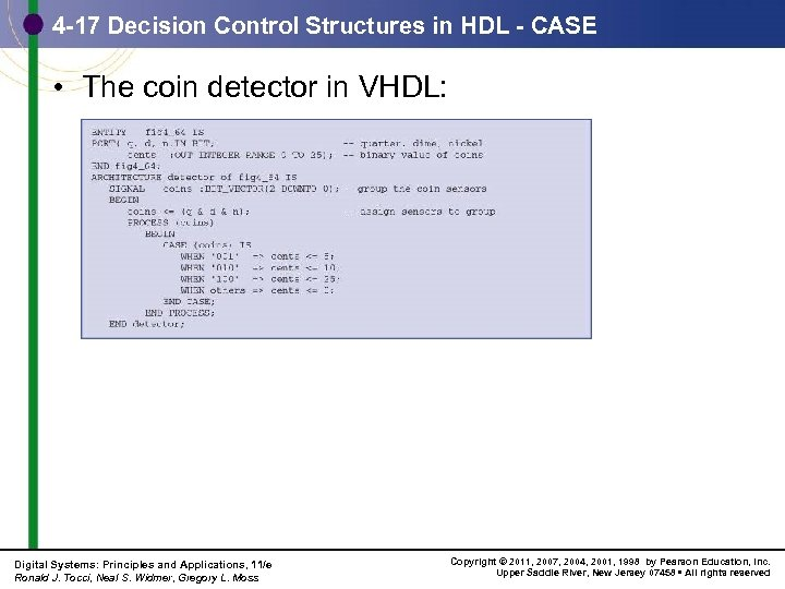 4 -17 Decision Control Structures in HDL - CASE • The coin detector in