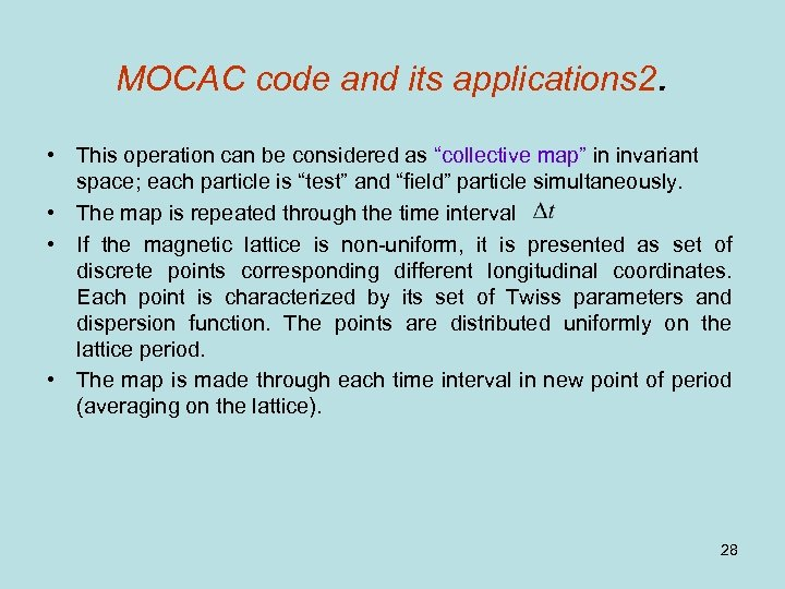 "MOCAC code and its applications 2. • This operation can be considered as ""collective"
