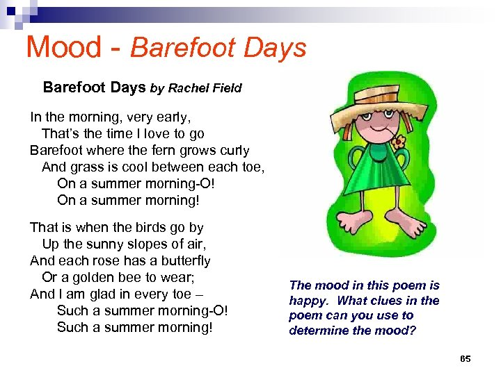 Mood - Barefoot Days by Rachel Field In the morning, very early, That's the