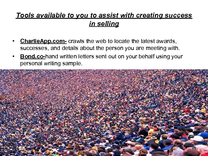 Tools available to you to assist with creating success in selling • Charlie. App.