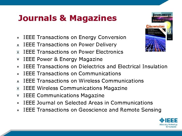 Journals & Magazines IEEE IEEE IEEE Transactions on Energy Conversion Transactions on Power Delivery