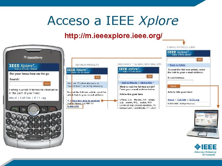 Acceso a IEEE Xplore http: //m. ieeexplore. ieee. org/