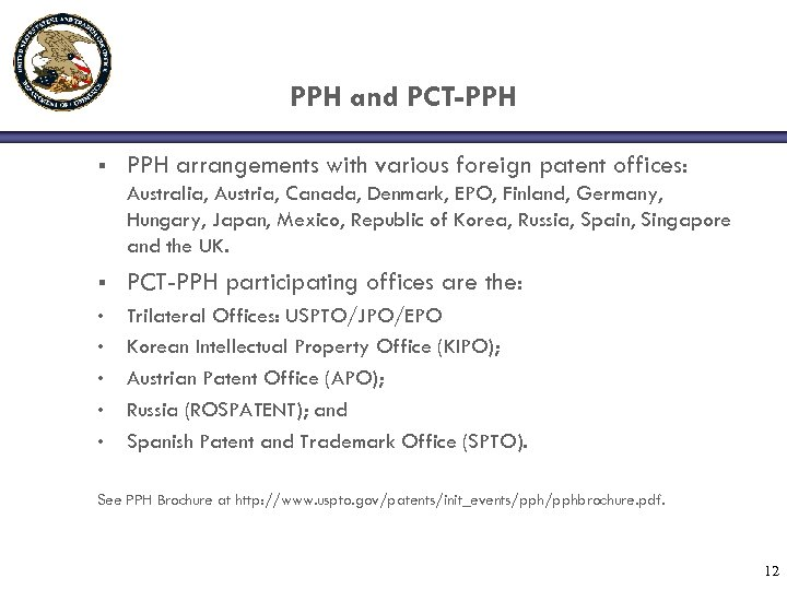 PPH and PCT-PPH § PPH arrangements with various foreign patent offices: Australia, Austria, Canada,