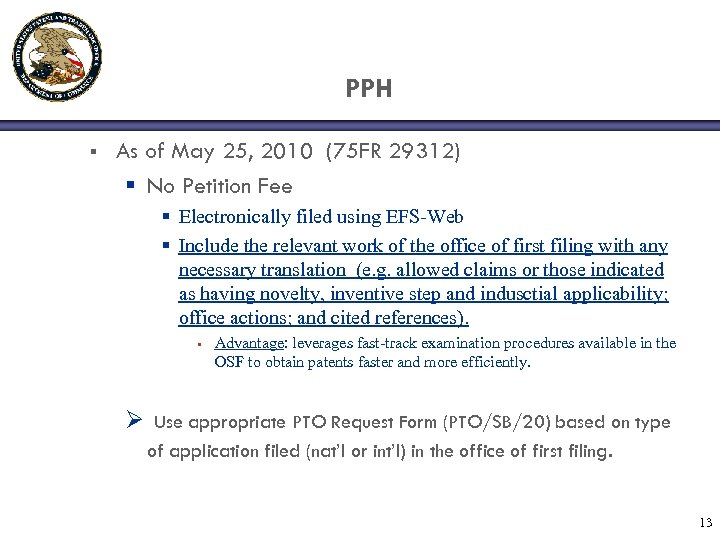 PPH § As of May 25, 2010 (75 FR 29312) § No Petition Fee