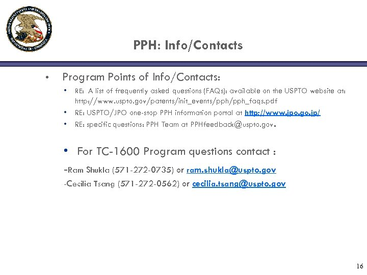 PPH: Info/Contacts • Program Points of Info/Contacts: • RE: A list of frequently asked
