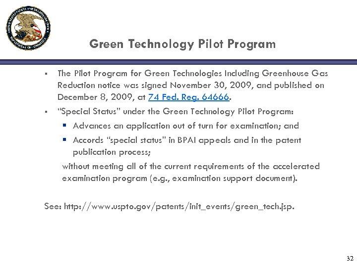 Green Technology Pilot Program § § The Pilot Program for Green Technologies Including Greenhouse