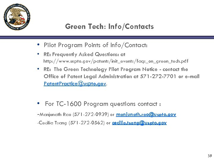 Green Tech: Info/Contacts • Pilot Program Points of Info/Contact: • RE: Frequently Asked Questions: