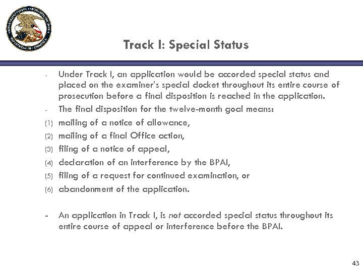 Track I: Special Status - (1) (2) (3) (4) (5) (6) - Under Track