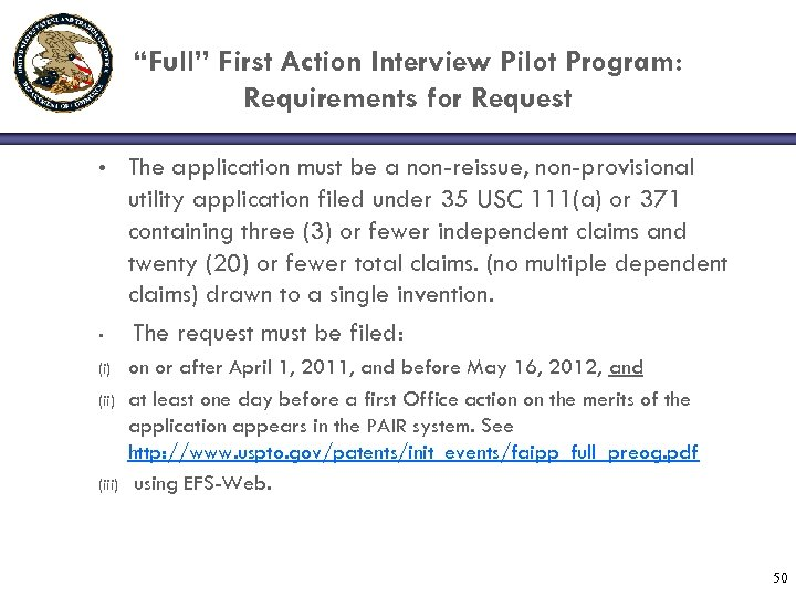 """Full"" First Action Interview Pilot Program: Requirements for Request • • (i) (iii) The"