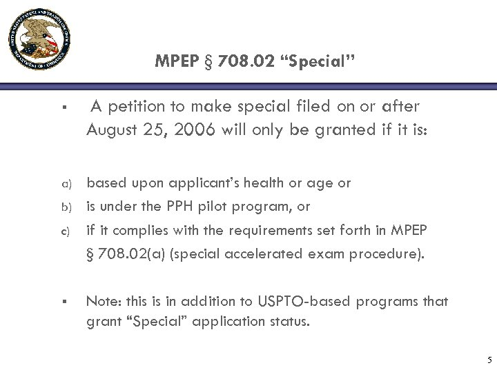 "MPEP § 708. 02 ""Special"" § A petition to make special filed on or"