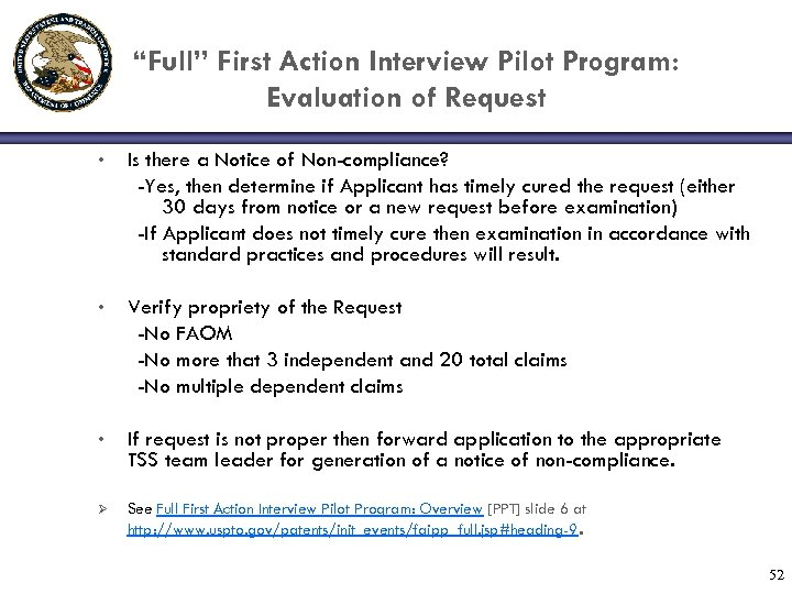 """Full"" First Action Interview Pilot Program: Evaluation of Request • Is there a Notice"
