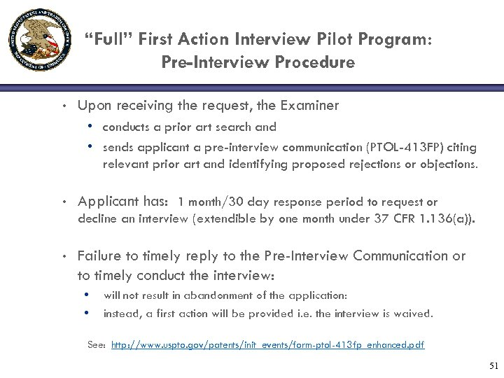 """Full"" First Action Interview Pilot Program: Pre-Interview Procedure • Upon receiving the request, the"