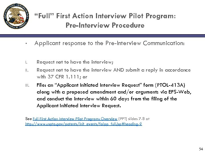 """Full"" First Action Interview Pilot Program: Pre-Interview Procedure • I. III. Applicant response to"