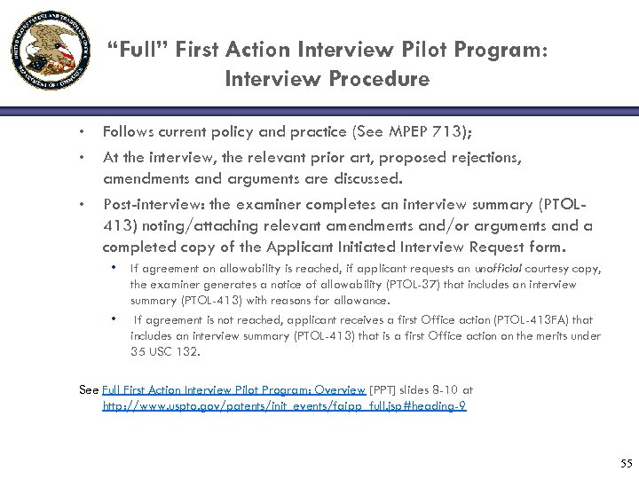 """Full"" First Action Interview Pilot Program: Interview Procedure • • • Follows current policy"