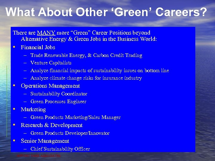 "What About Other 'Green' Careers? There are MANY more ""Green"" Career Positions beyond Alternative"