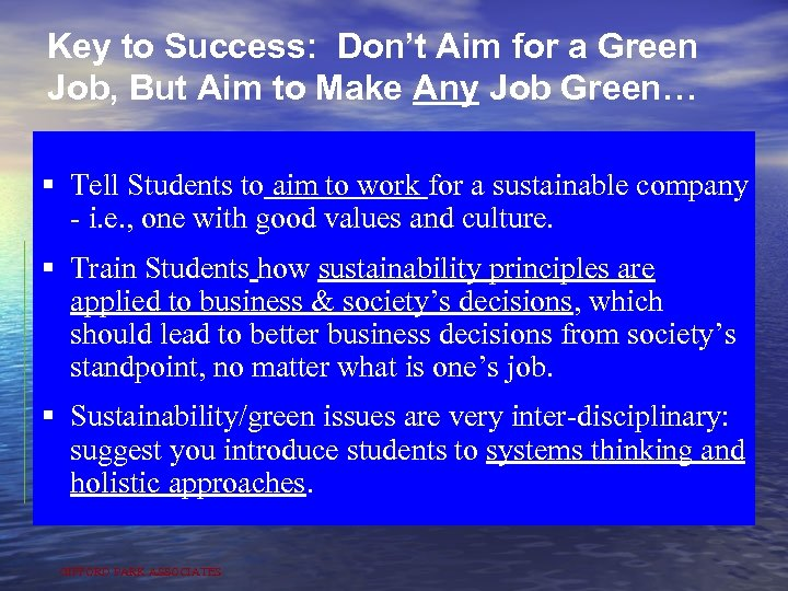Key to Success: Don't Aim for a Green Job, But Aim to Make Any