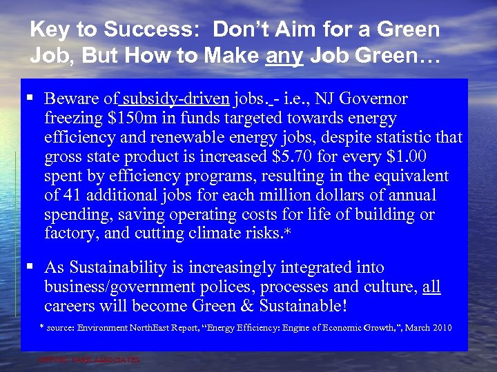 Key to Success: Don't Aim for a Green Job, But How to Make any