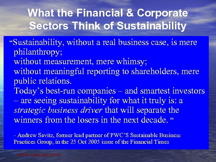 "What the Financial & Corporate Sectors Think of Sustainability ""Sustainability, without a real business"
