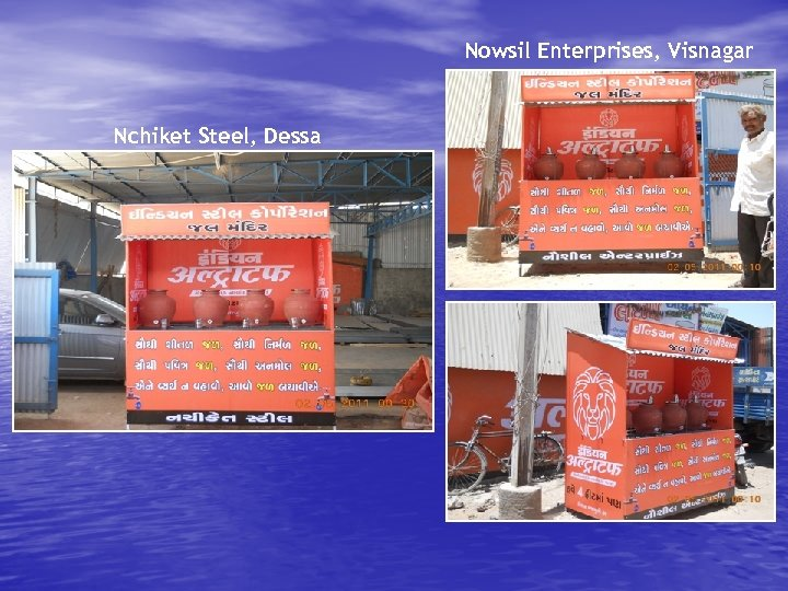 Nowsil Enterprises, Visnagar Nchiket Steel, Dessa