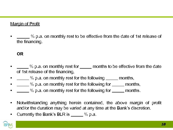 Margin of Profit • % p. a. on monthly rest to be effective from