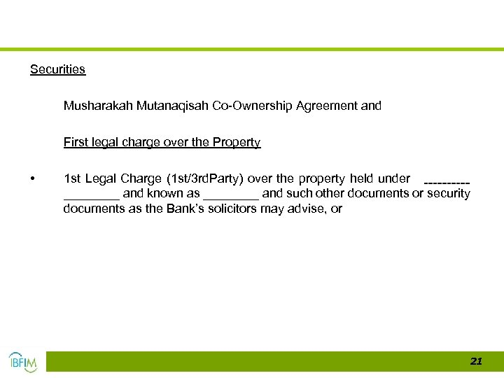 Securities Musharakah Mutanaqisah Co-Ownership Agreement and First legal charge over the Property • 1