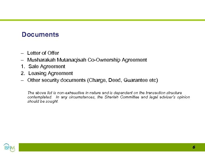 Documents – – 1. 2. – Letter of Offer Musharakah Mutanaqisah Co-Ownership Agreement Sale
