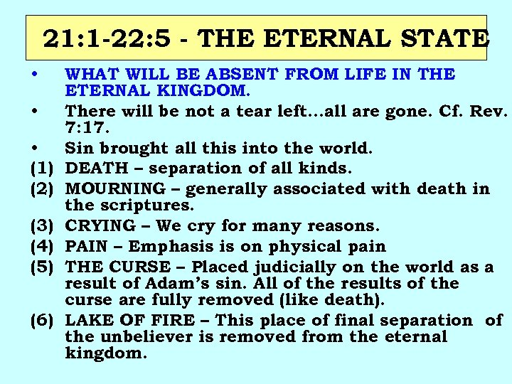21: 1 -22: 5 - THE ETERNAL STATE • • • (1) (2) (3)
