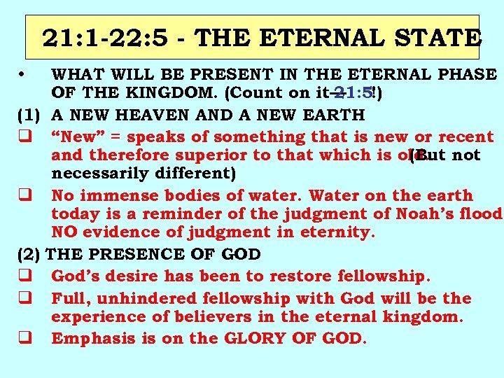 21: 1 -22: 5 - THE ETERNAL STATE • (1) q q (2) q